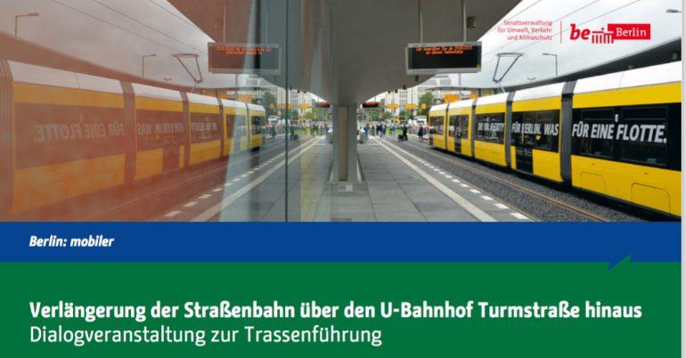 Dialogveranstaltung zur Verlängerung der Straßenbahn über Turmstraße hinaus